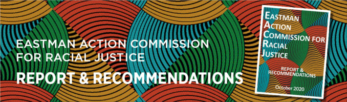 Eastman Action Commission for Racial Justice - Full Report