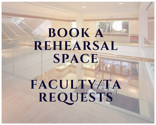 Book a Rehearsal Space link for Faculty
