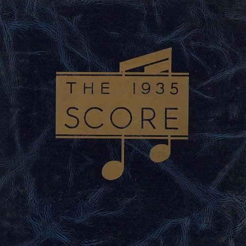 """Excerpt from the front cover of the 1935 yearbook, showing the text """"The 1935 Score"""" in a gold rectangle overlaid on two gold sixteenth notes."""