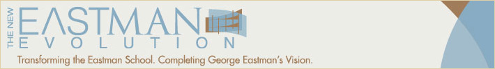 Transforming the Eastman School, Completing George Eastman's Vision
