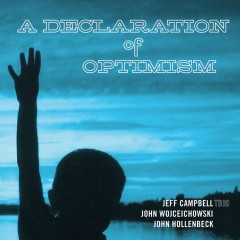 Jeff Campbell - A Declaration of Optimism