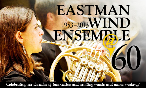 Eastman Wind Ensemble 60th Anniversary