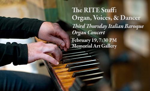 The RITE Stuff: Organ, Voices & Dance