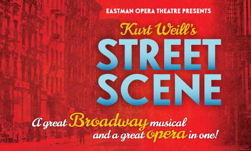 Eastman Opera Theatre Presents Kurt Weill's Street Scene
