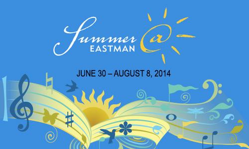 Summer at Eastman 2014