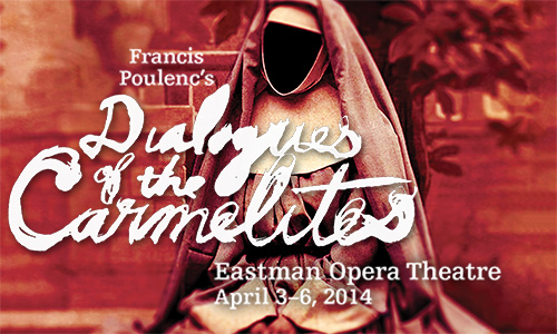 Eastman Opera Theatre Presents 'Dialogues of the Carmelites