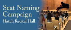 Seat Naming Campaign - Hatch Recital Hall