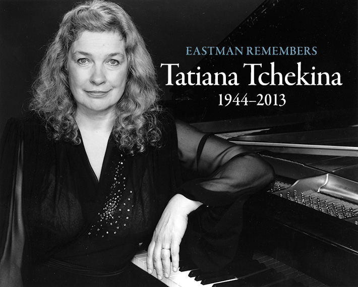 Eastman Remembers Tatiana Tchekina - 1944-2013