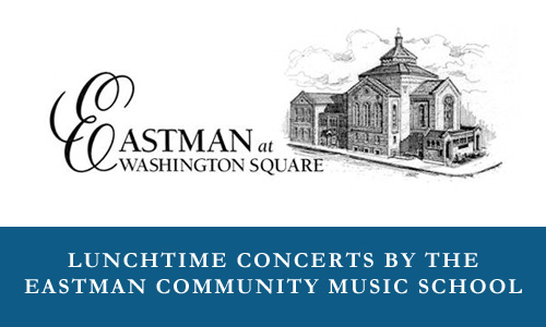 Eastman Community Music School Concerts at Washington Square